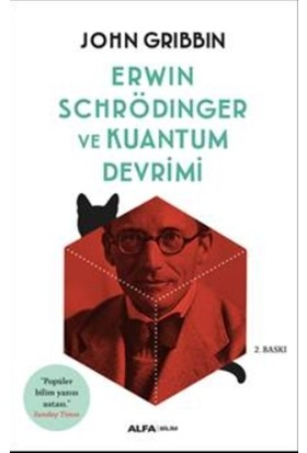 Erwin Schrödinger Ve Kuantum Devrimi-John Gribbin