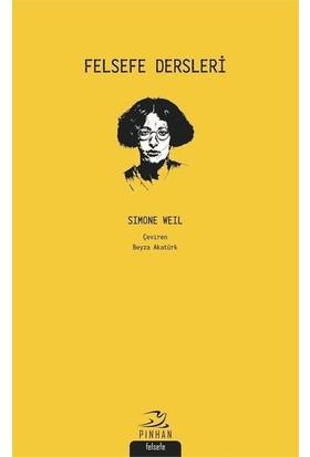 Felsefe Dersleri - Simone Weil