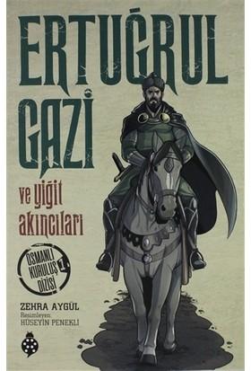Ertuğrul Gazi ve Yiğit Akıncıları - Zehra Aygül