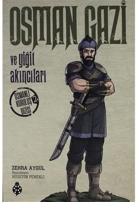 Osman Gazi ve Yiğit Akıncıları - Zehra Aygül