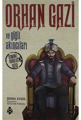 Orhan Gazi ve Yiğit Akıncıları - Zehra Aygül