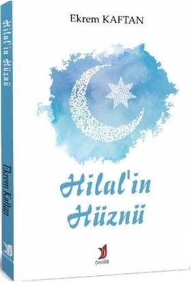 Hilal'in Hüznü - Ekrem Kaftan