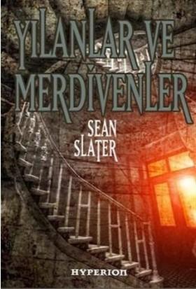 Yılanlar ve Merdivenler - Sean Slater