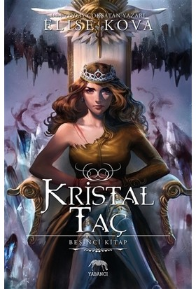 Kristal Taç - Elise Kova