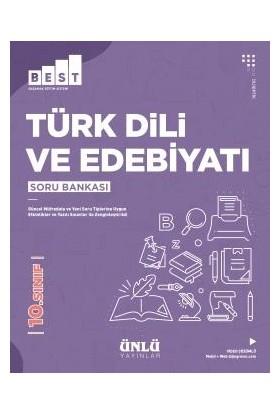 Ünlü 10. Sınıf Best Türk Dili Ve Edebiyatı Soru Bankası