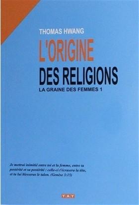 L'Origine Des Religions - Fransızca - Thomas Hwang