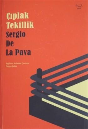 Çıplak Tekillik - Sergio De La Pava