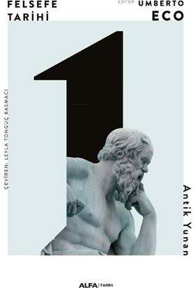 Felsefe Tarihi - Umberto Eco