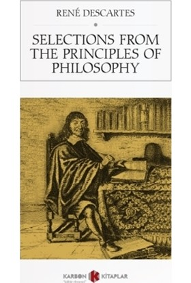 Selections From The Principles Of Philosophy - Rene Descartes
