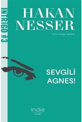 Sevgili Agnes! - Hakan Nesser