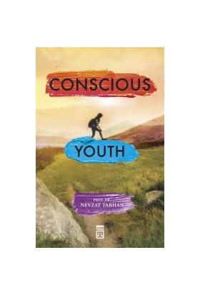 Conscious Youth (Bilinçli Genç Olmak) (İngilizce) - Nevzat Tarhan