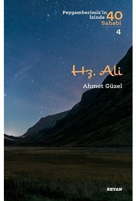 Hz. Ali - Ahmet Güzel