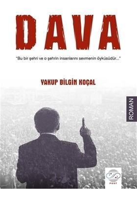 Dava - Yakup Bilgin Koçal
