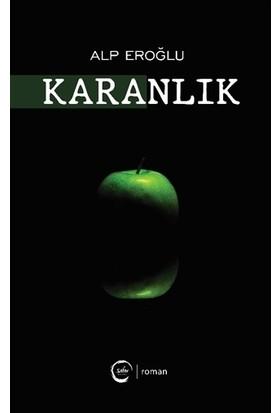 Karanlık - Alp Eroğlu