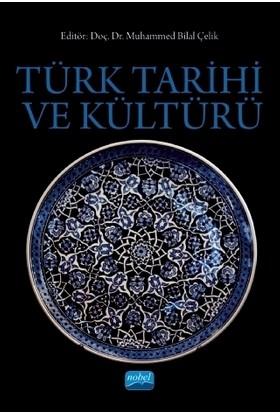 Türk Tarihi Ve Kültürü - Ahmet Kanlıdere