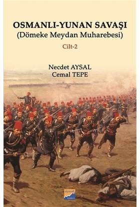 Osmanlı - Yunan Savaşı - Necdet Aysal