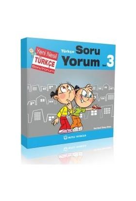 Mutlu Yeni Nesil Türkçe Soru Yorum 3.Sınıf