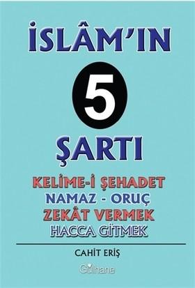 İslam'In 5 Şartı - Cahit Eriş