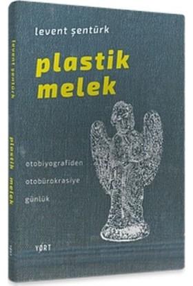 Plastik Melek - Levent Şentürk