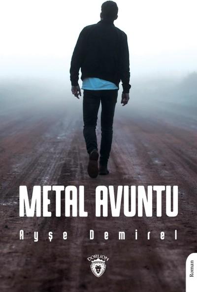 Metal Avuntu - Ayşe Demirel