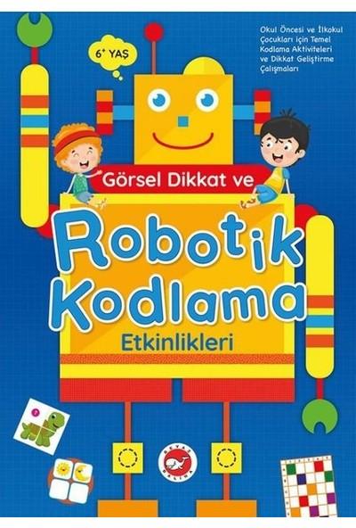 Görsel Dikkat Ve Robotik Kodlama Etkinlikleri (6+ Yaş)