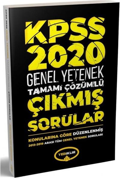 Yediiklim Yayınları 2020 KPSS Genel Yetenek 20132019 Konularına Göre Tamamı Çözümlü Çıkmış Sorular