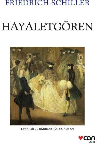 Hayaletgören - Friedrich Schiller