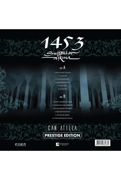 Can Atilla - 1453 Sultanlar Aşkına Plak