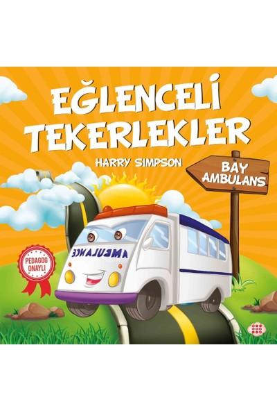 Eğlenceli Tekerlekler – Bay Ambulans - Harry Simpson