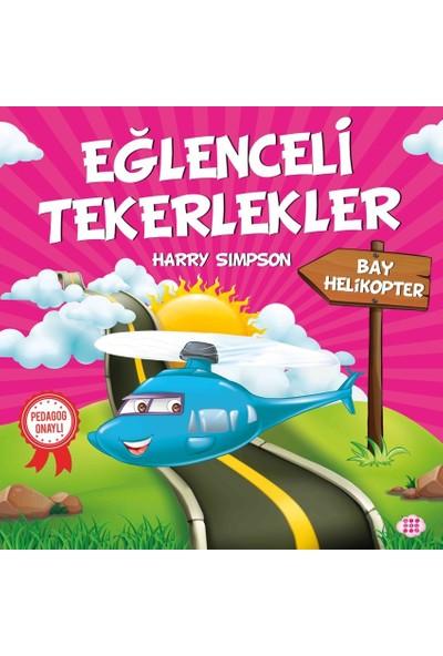 Eğlenceli Tekerlekler – Bay Helikopter - Harry Simpson