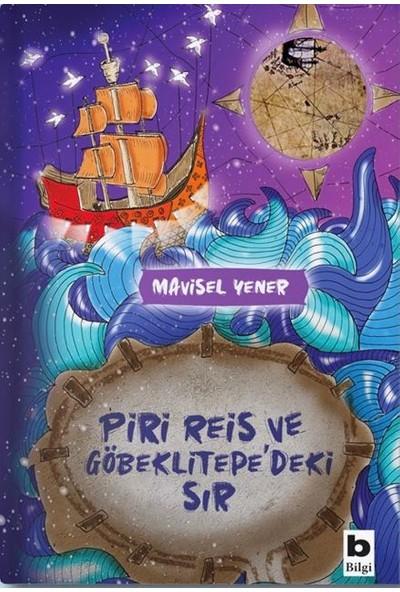 Piri Reis Ve Göbeklitepe'deki Sır - Mavisel Yener