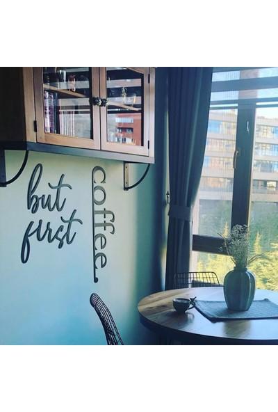 Bold Grup But First Coffee Ev Dekorasyonu Metal Duvar Yazısı Tablo