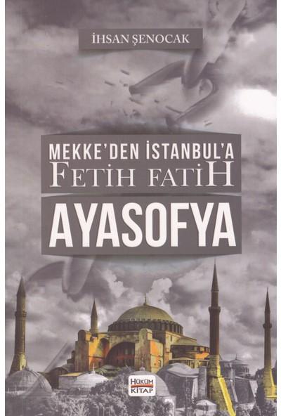 Ayasofya - Ihsan Şenocak