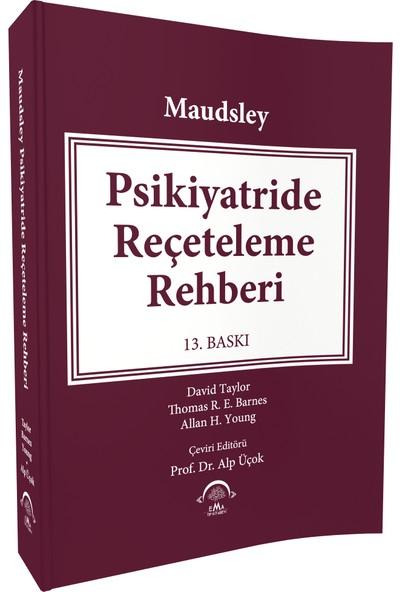Maudsley Psikiyatride Reçeteleme Rehberi