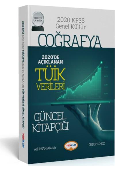 Yediiklim Yayınları KPSS Genel Kültür Coğrafya 2020 de Açıklanan Tüik Verileri Güncel Kitapçığı - Önder Cengiz - Ali İhsan Atalay