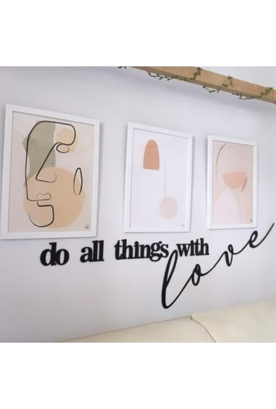 Bold Grup Do All Things With Love Ev Dekorasyonu Metal Duvar Yazısı Tablo