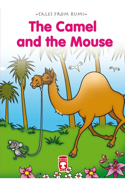 The Camel And The Mouse - Deve İle Fare (İngilizce) - Nefise Atçakarlar