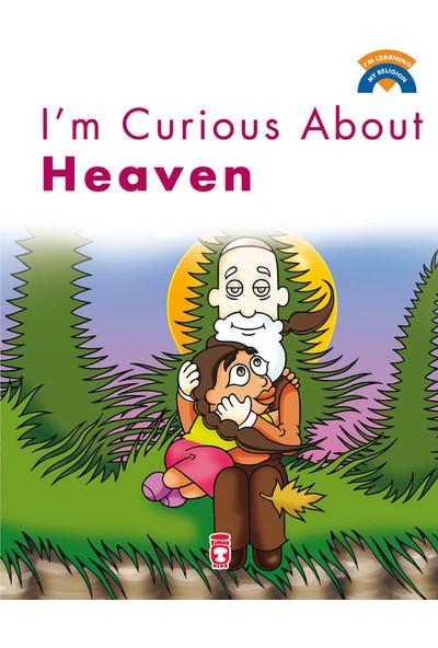 Im Curious About Heaven - Cenneti Merak Ediyorum (İngilizce) - Ömer Baldık