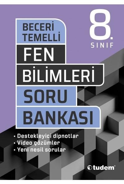 Tudem Yayınları 8. Sınıf Fen Bilimleri Beceri Temelli Soru Bankası