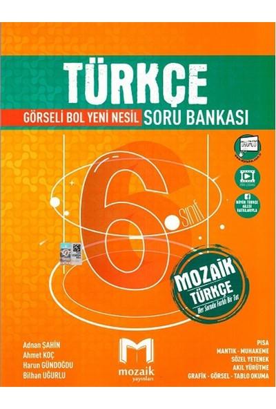 Mozaik Yayınları 6. Sınıf Türkçe Soru Bankası