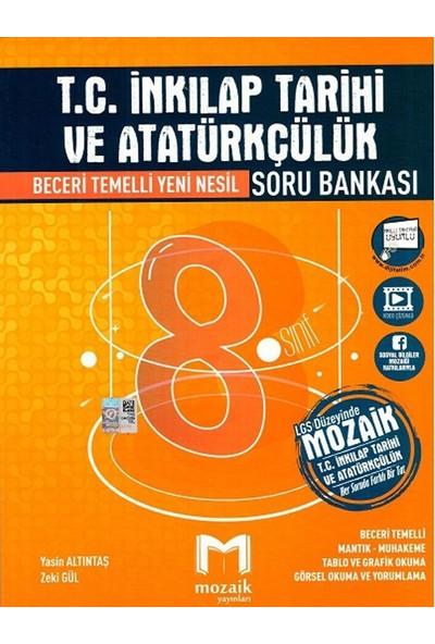 Mozaik Yayınları 8. Sınıf Lgs T.c. Inkılap Tarihi ve Atatürkçülük Soru Bankası