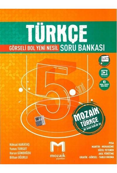 Mozaik Yayınları 5. Sınıf Türkçe Soru Bankası