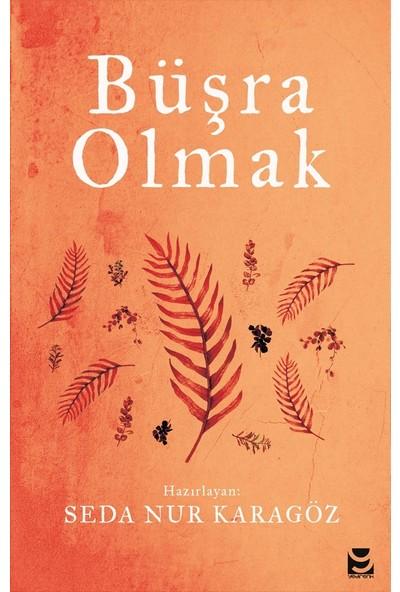 Büşra Olmak - Seda Nur Karagöz
