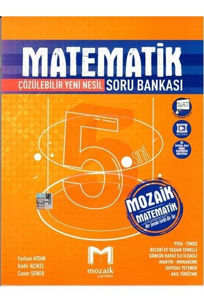 Mozaik Yayınları 5. Sınıf Matematik Soru Bankası