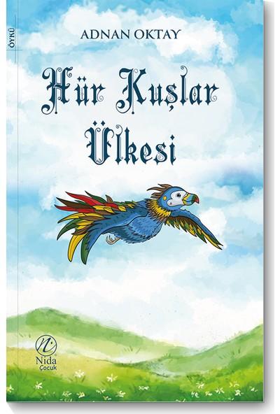 Hür Kuşlar Ülkesi - Adnan Oktay