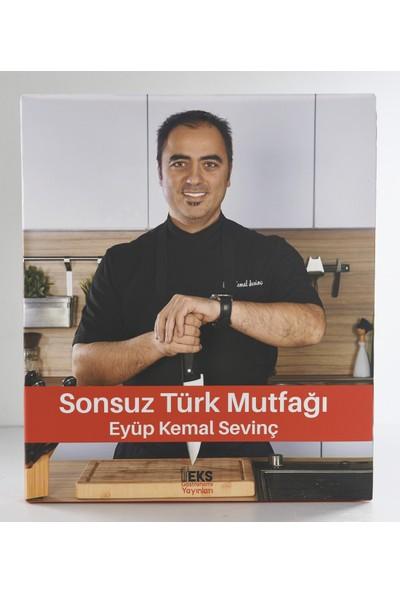 Sonsuz Türk Mutfağı-Eyüp Kemal Sevinç