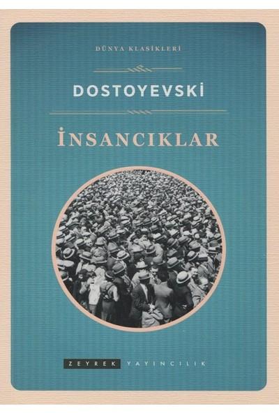 İnsacıklar - Fyodor Mihayloviç Dostoyevski