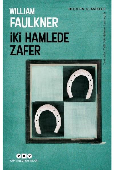 İki Hamlede Zafer - William Faulkner