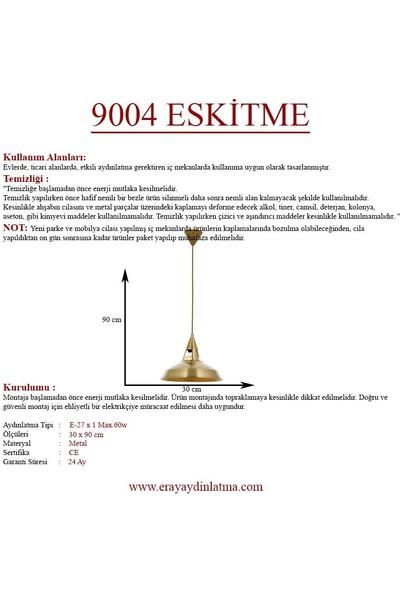 Eray Aydınlatma 9004 Eskitme Tekli Avize