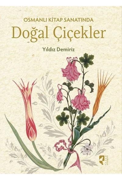 Osmanlı Kitap Sanatında Doğal Çiçekler